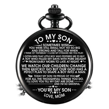 To My Son Forever Grateful Love Mom Engraved Pocket Watch Time Machine Personalized Quotes Birthday Anniversary Black