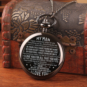 To My Man I Love You For All That You Are t Engraved Pocket Watch Time Machine Personalized Quotes Birthday Anniversary Black