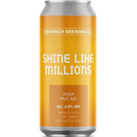 Pentrich Brewing Co Shine Like Millions IPA  440ml (6.8%) - indiebeer