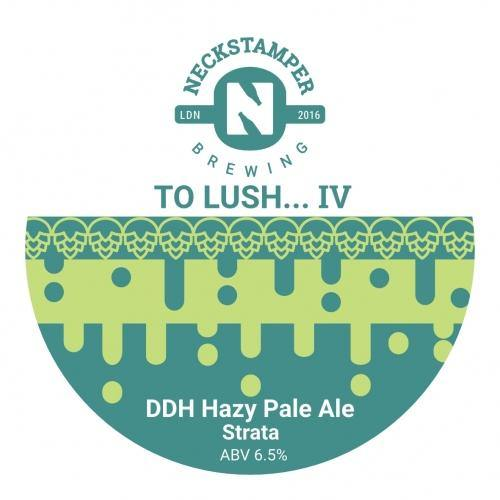 Neckstamper To Lush IV Single Hop Strata DDH Hazy Pale 440ml (6.5%)
