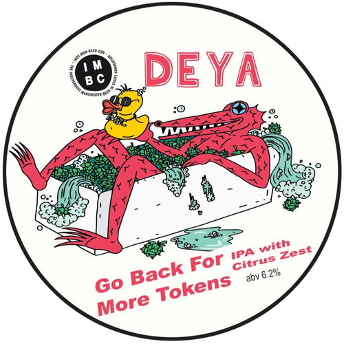 DEYA Go Back For More Tokens IPA with Citrus Zest 500ml (6.2%)