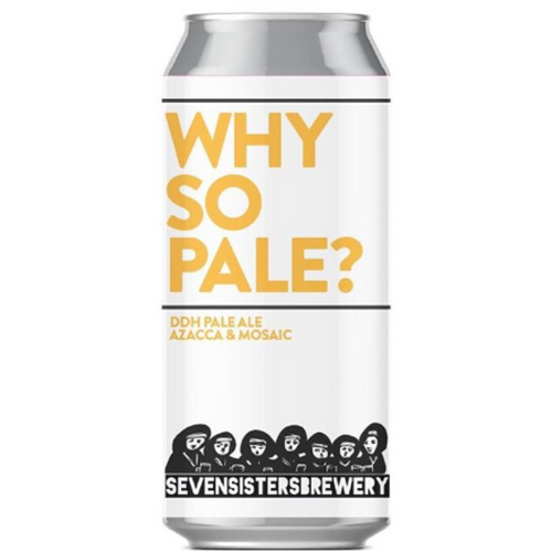 Seven Sisters Why So Pale DDH Pale Ale
