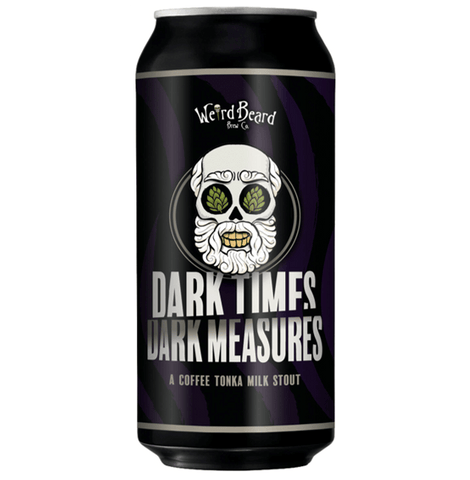Weird Beard Dark Times/Dark Measures Coffee Tonka Milk Stout  440ml (6.2%) - indiebeer