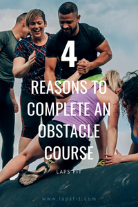 4 reasons why you must complete an obstacle course