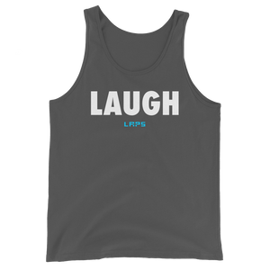 Unisex Tank Top- Laugh