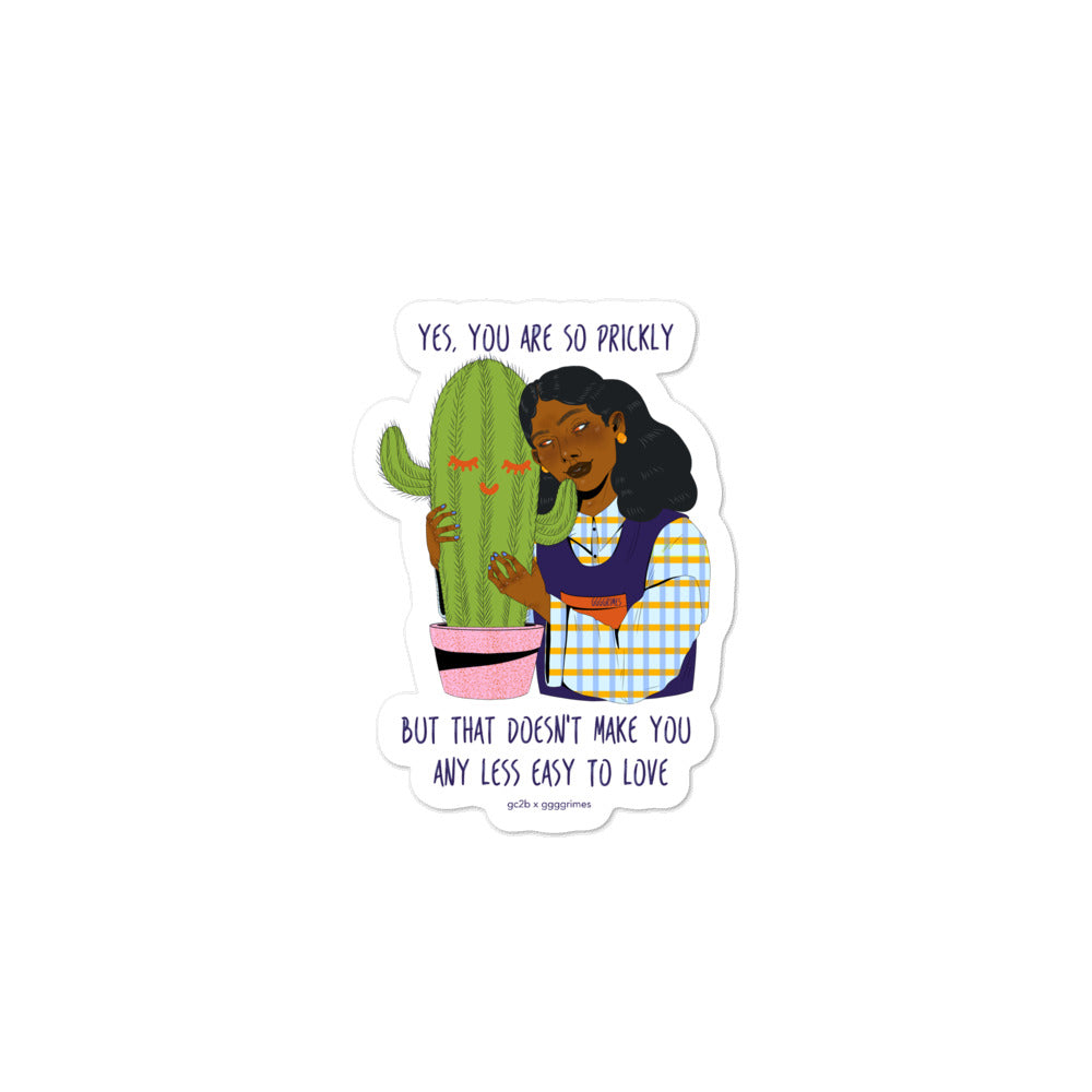 """You're Prickly"" Sticker"