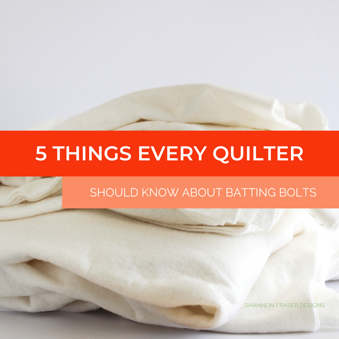5 Things Every Quilter Should Know about Batting Rolls
