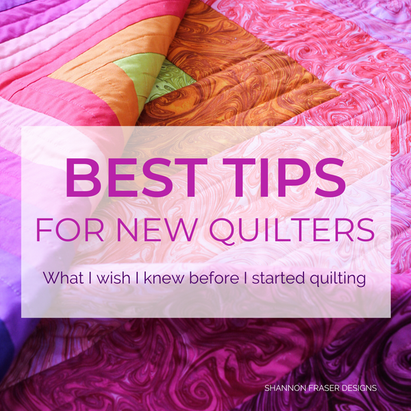 Best Tips for New Quilters & how to get that elusive scant ¼ inch seam allowance