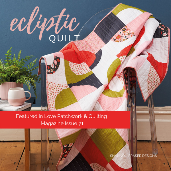 Ecliptic Quilt | Featured in Love Patchwork & Quilting Magazine Issue 71