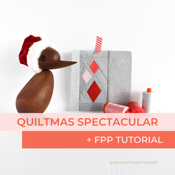Ultimate Foundation Paper Piecing Tutorial | Quiltmas Spectacular