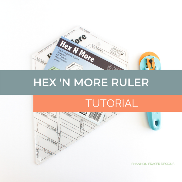 Hex-N-More Ruler Tutorial