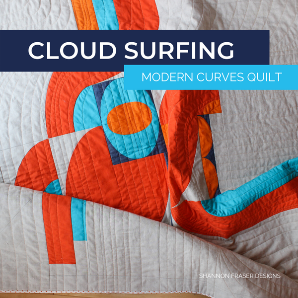 Cloud Surfing Quilt | Modern Curves Quilt Pattern