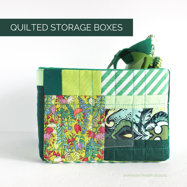 Improv Quilted Storage Boxes | Organize Your Fabric Scraps