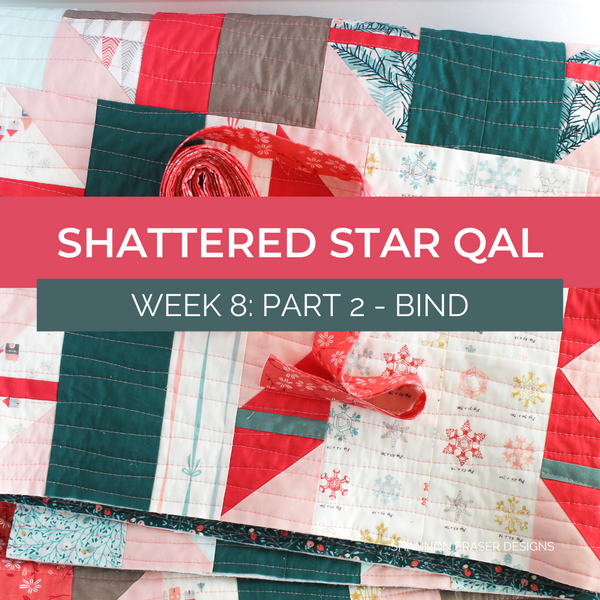 Shattered Star Quilt Along: Week 8 – Part 2: How to make binding and attach it to your quilt
