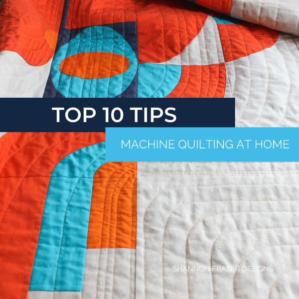 Top 10 Tips to Improve Your Quilting on a Domestic Sewing Machine