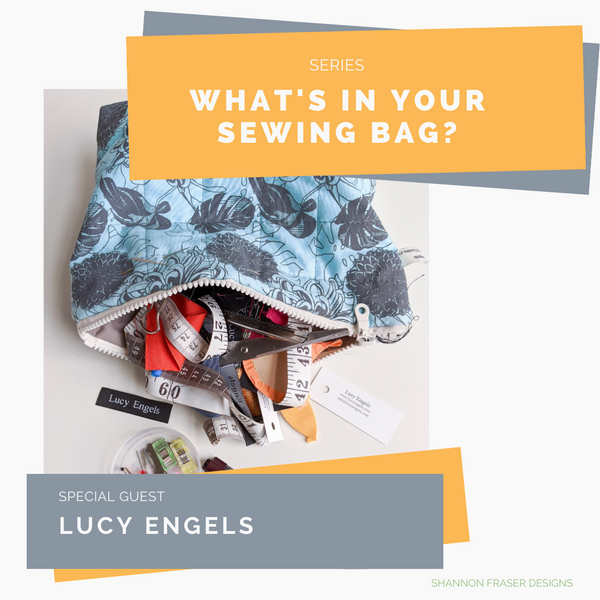 What's in Your Sewing Bag? | Special Guest: Lucy Engels