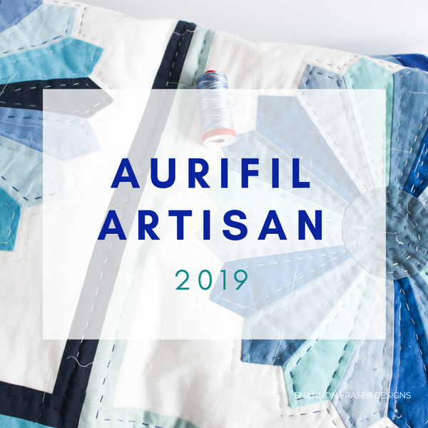 Why I love Aurifil Thread | 2019 Aurifil Artisan
