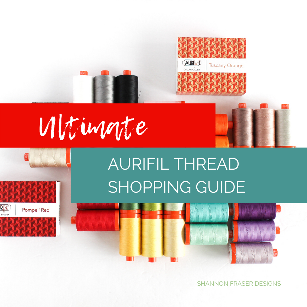 Large spools of Aurifil Thread in 50wt from their Color Builder Series | Ultimate Aurifil Thread Shopping Guide 45+ locations | Shannon Fraser Designs #aurifilthread