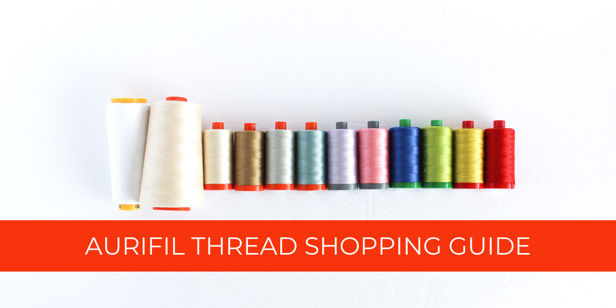 Aurifil Thread Shopping Guide Welcome Page