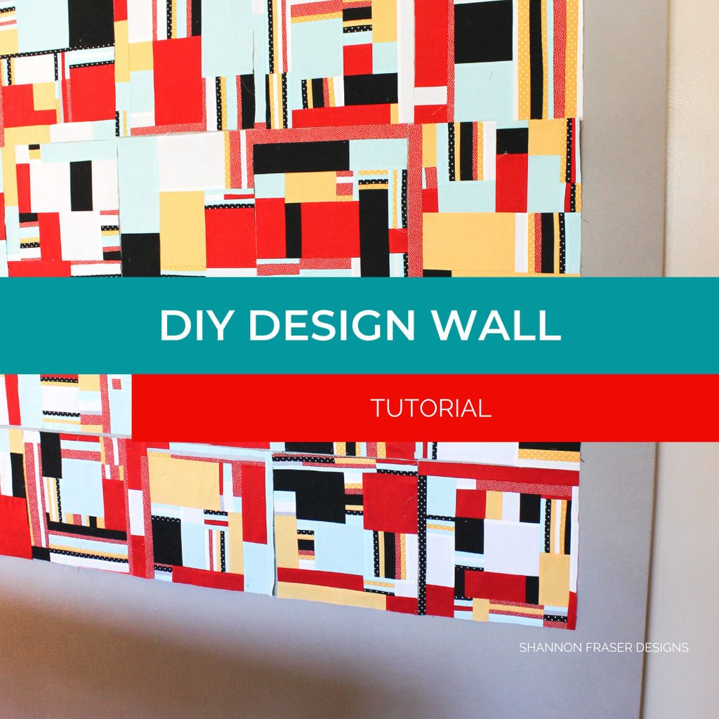 Improv quilt hanging on my DIY design wall | Tutorial | Shannon Fraser Designs