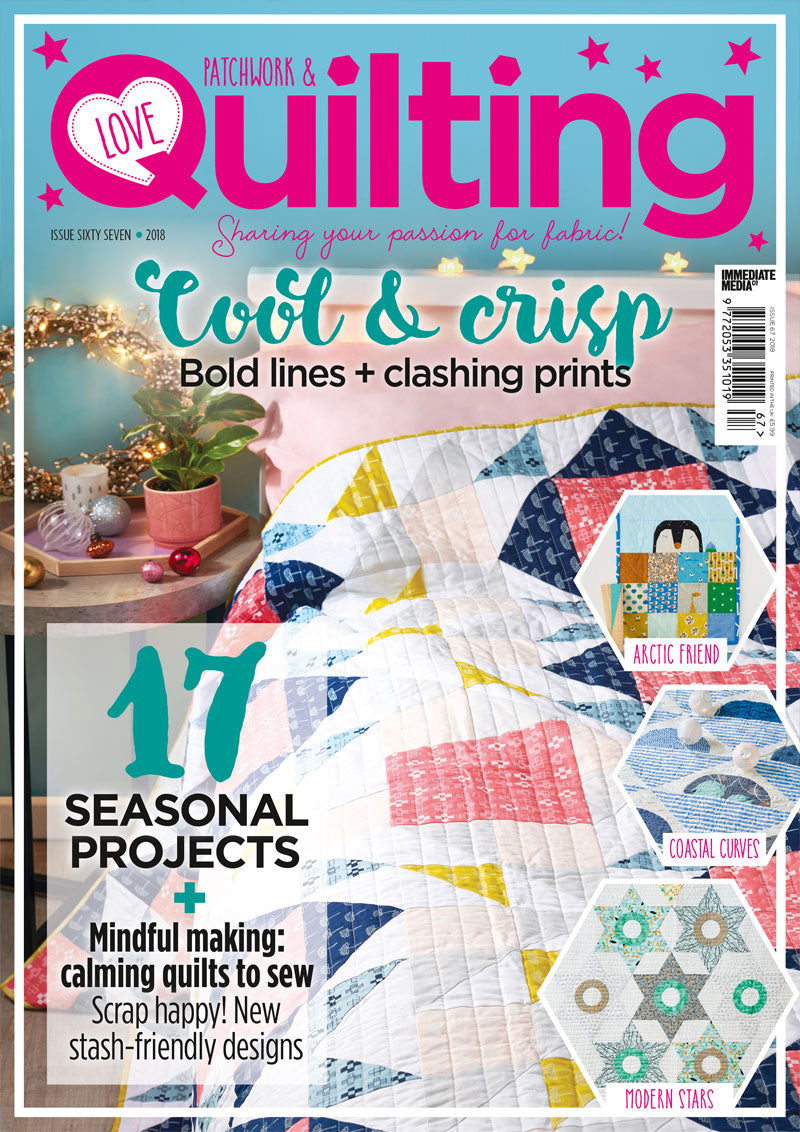 Love Patchwork and Quilting Magazine featuring the Double Windmill quilt and pillow on the cover | Shannon Fraser Designs