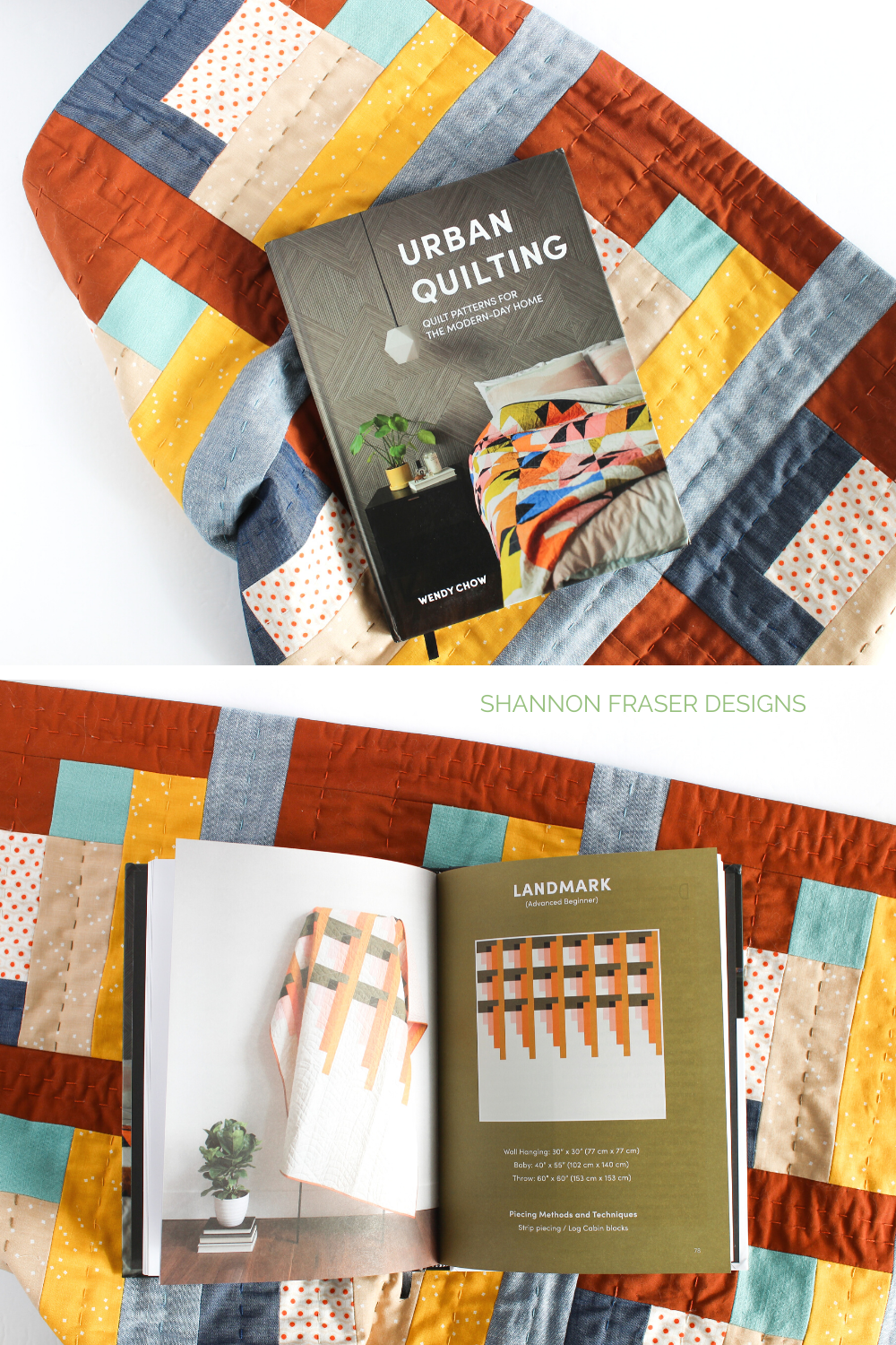 Urban Quilting Book sitting on top of the hand quilted Landmark wall hanging and then showing the Landmark pattern in the book | Shannon Fraser Designs #quiltbook