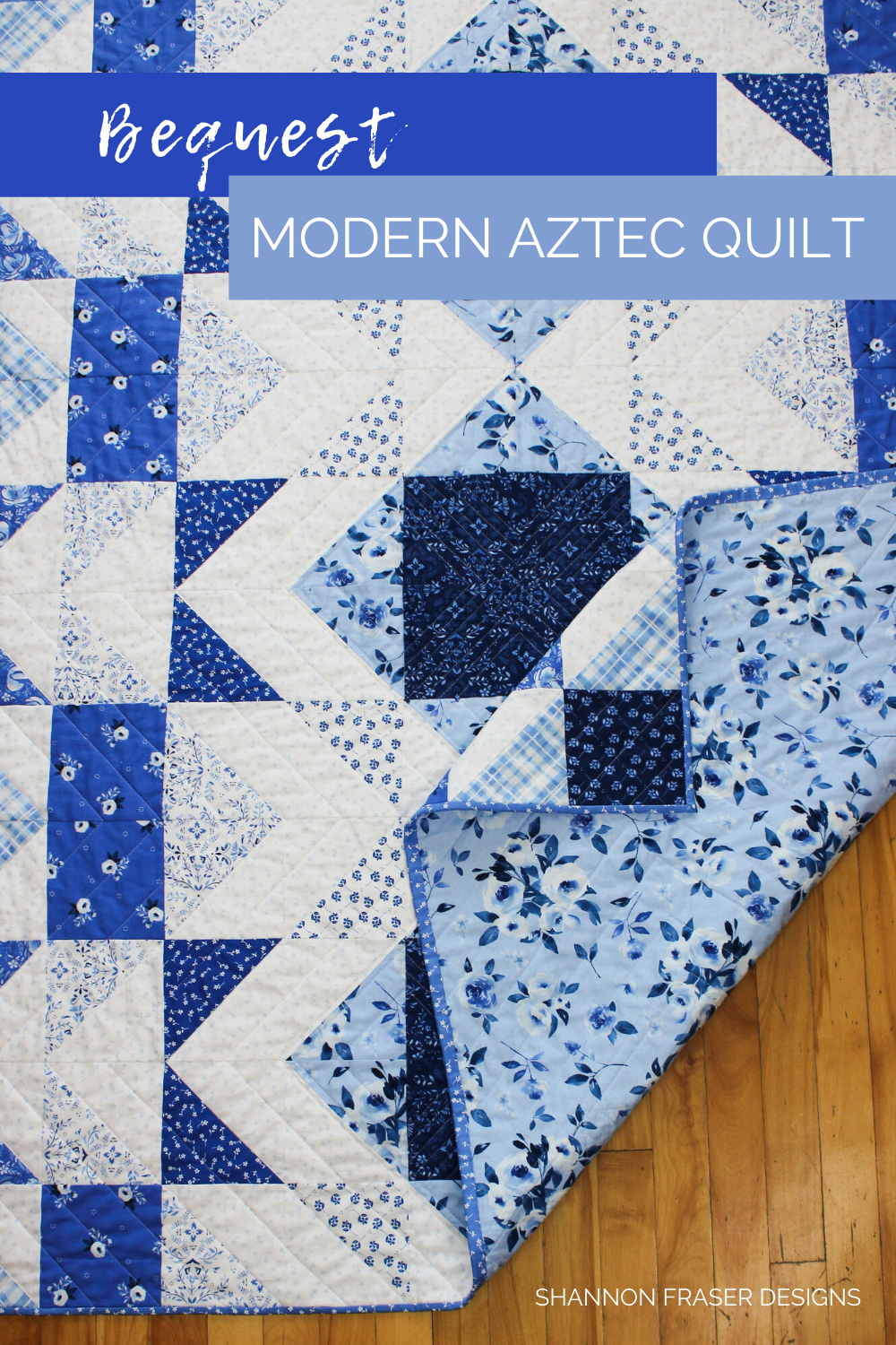Blue and white modern geometric quilt with light blue floral backing | Modern Aztec lap quilt in the 10-color option | Modern quilt pattern | Shannon Fraser Designs #blueandwhitequilt