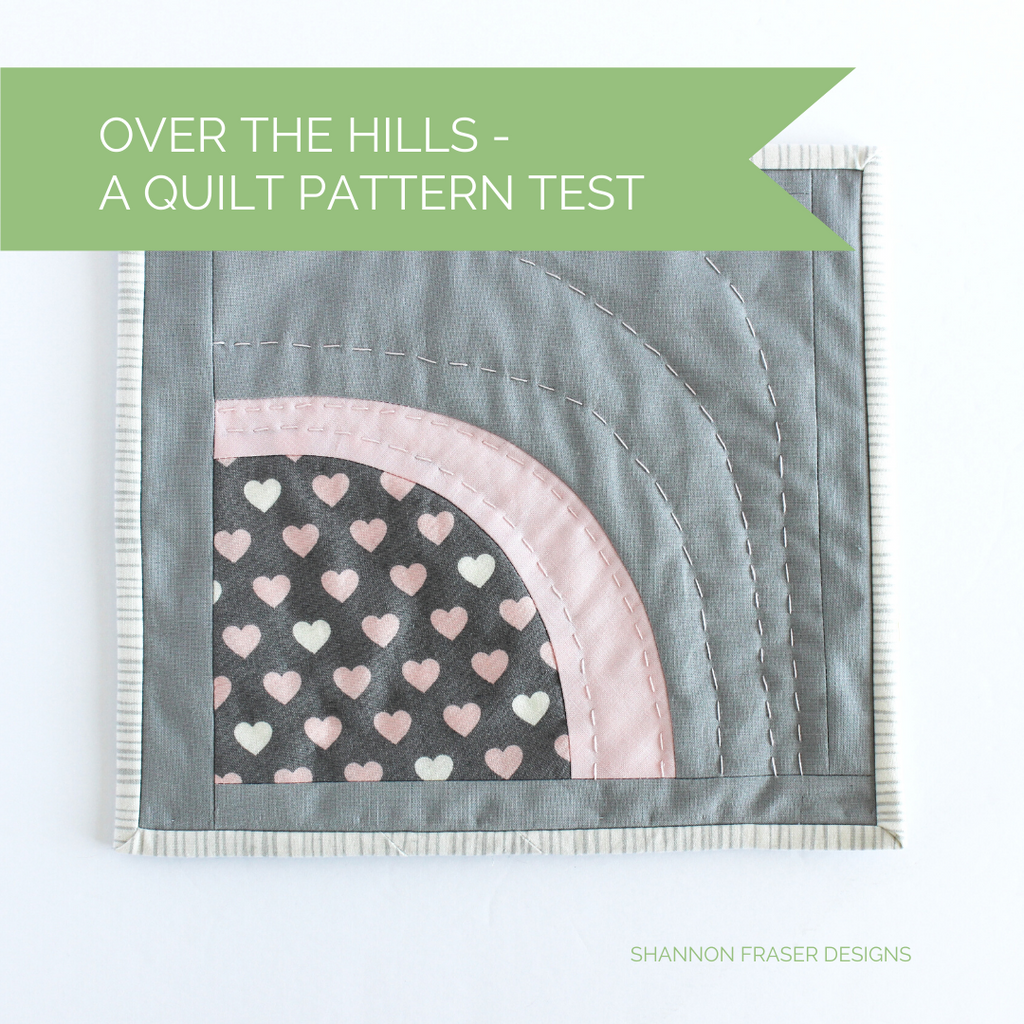Over the Hills a quilt pattern test for Suzy Quilts | Shannon Fraser Designs