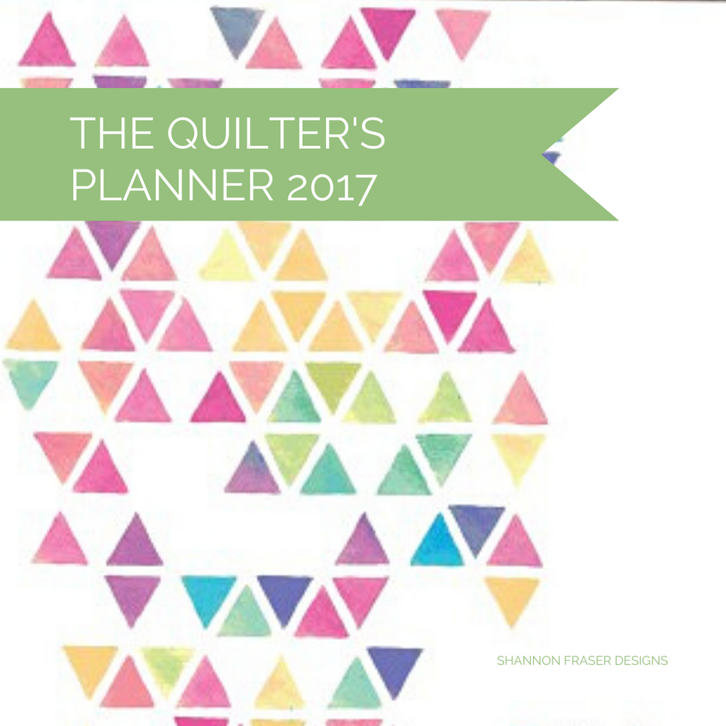 Multi-colored triangles - cover of the 2017 Quilter's Planner | Shannon Fraser Designs