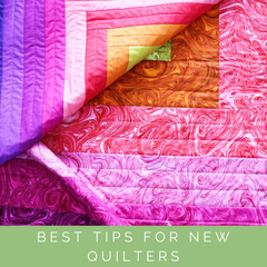 Best tips for new quilters and how to get that elusive scant 1/4 inch seam allowance