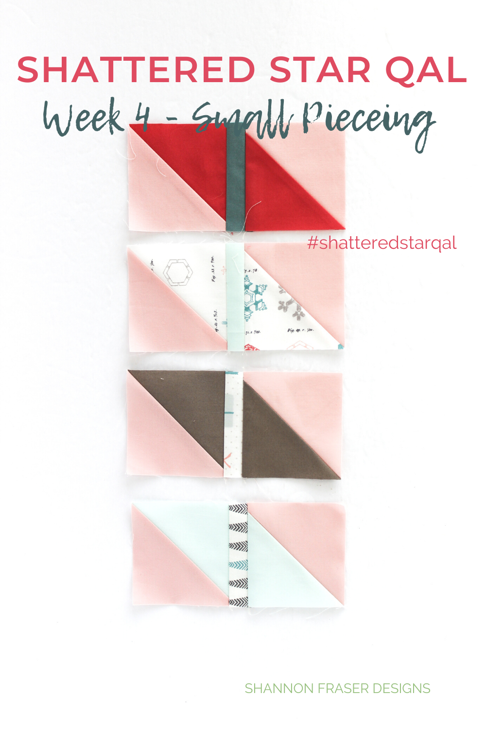 Half square triangle units for the Shattered Star quilt blocks | Shattered Star quilt along Week 4 - Small Piecing tips | Shannon Fraser Designs #halfsquaretriangles