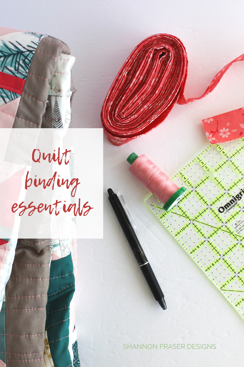 Essential tools for creating and attaching binding to your quilt | Shattered Star QAL Week 8: How to bind your quilt | Shannon Fraser Designs #sewingnotions