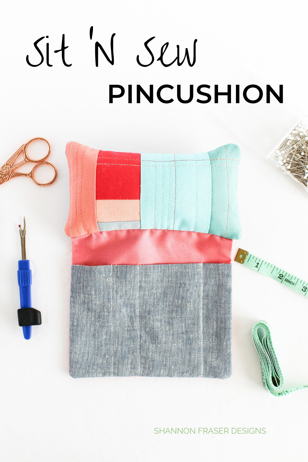 Sit 'n Sew Pincushion with sewing notions scattered around | Sit 'N Sew Pincushion Pattern | Shannon Fraser Designs