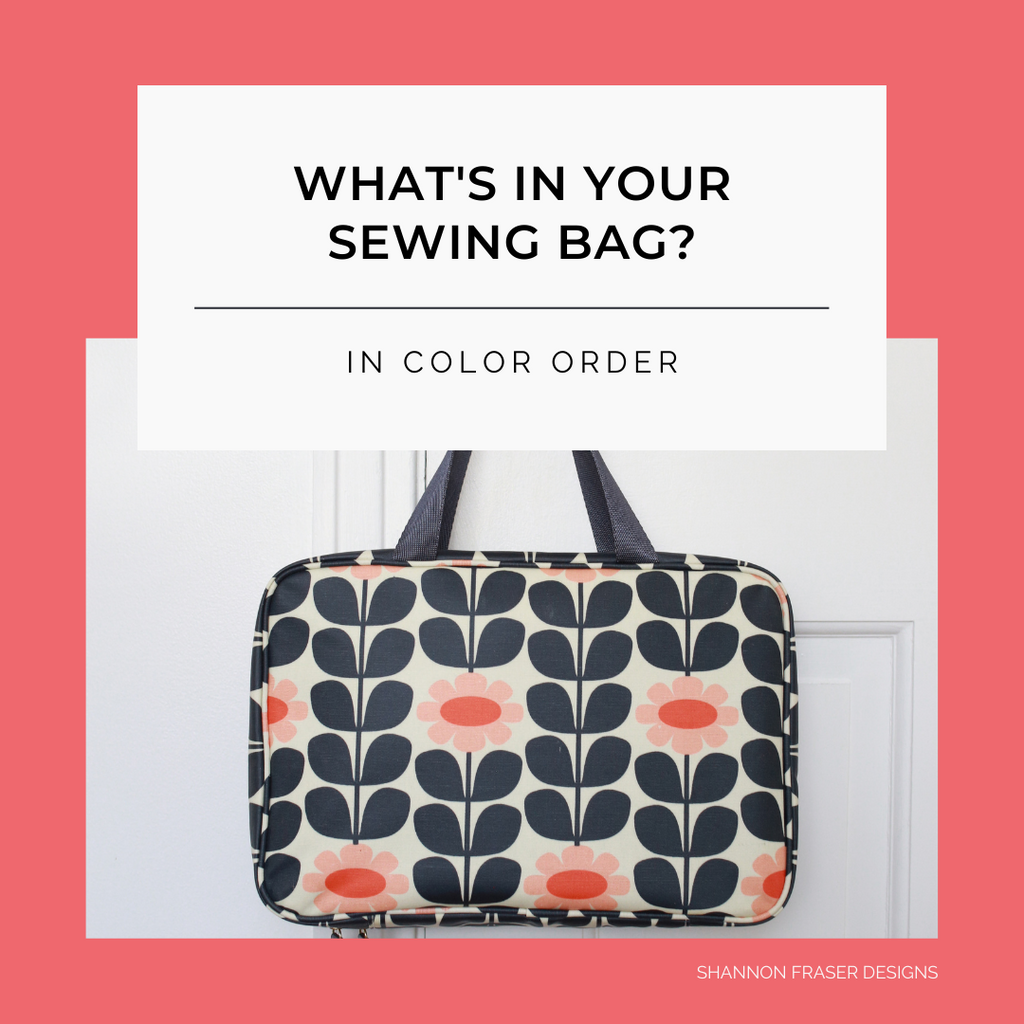 Floral toiletry bag from Target | What's in Your Sewing Bag In Color Order? | Shannon Fraser Designs #sewingbag
