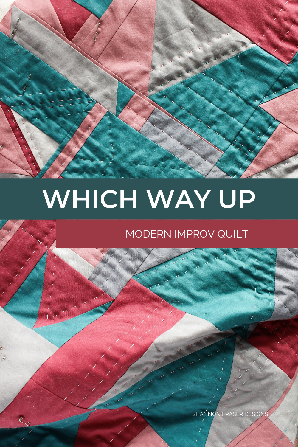 Which Way Up - a modern improv quilt entirely hand quilted using 4 different thread weights 12wt, 28wt, Aurifloss and pearl cotton in size 8 | Shannon Fraser Designs #handquitled