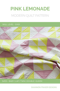 Pink Lemonade Quilt Pattern (PDF) Cover | Easy beginner quilt pattern | Shannon Fraser Designs