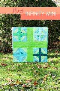 Plus Infinity Mini Quilt Pattern (PDF) - Shannon Fraser Designs