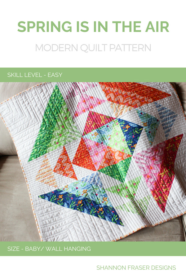 Spring is in the Air Quilt Pattern (PDF) - Shannon Fraser Designs