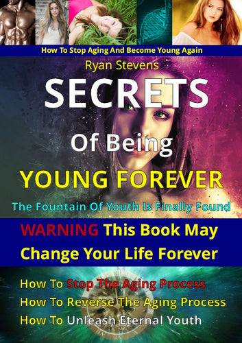 Secrets Of Being Young Forever Special Edition