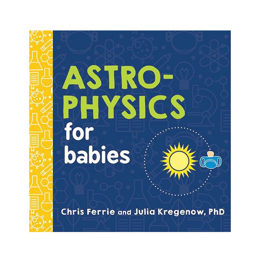 ASTRO-PHYSICS FOR BABIES - Life Soleil