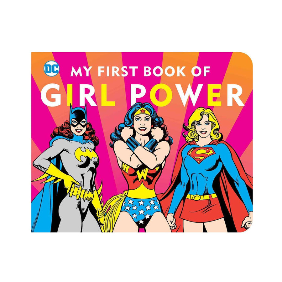DC SUPERHEROES: MY FIRST BOOK OF GIRL POWER - Life Soleil