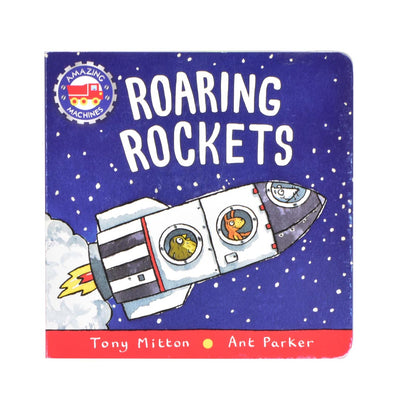 ROARING ROCKETS: AMAZING MACHINES
