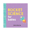 ROCKET SCIENCE FOR BABIES - Life Soleil