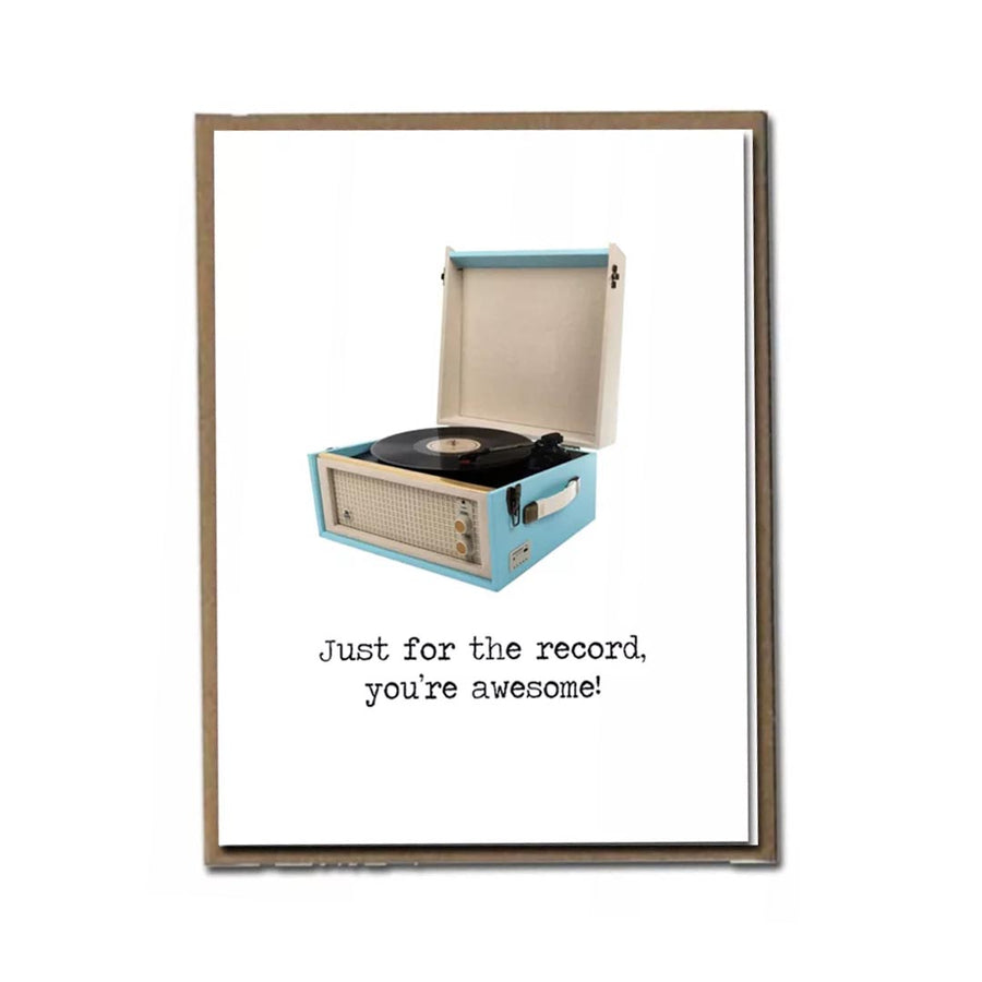 "FLY PAPER PRODUCTS ""JUST FOR THE RECORD. YOU'RE AWESOME!"" CARD"