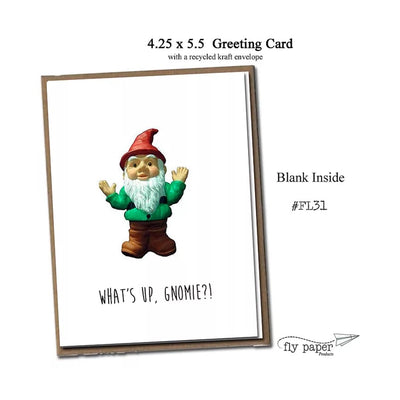 "FLY PAPER PRODUCTS ""WHAT'S UP, GNOMIE?"" CARD"