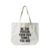 BE THE PERSON CANVAS BAG