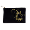 BLACK GIRL MAGIC MAKEUP BAG