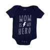 MOM IS MY HERO ONESIE