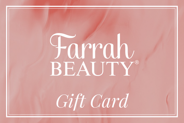 Gift Cards - Farrah Beauty