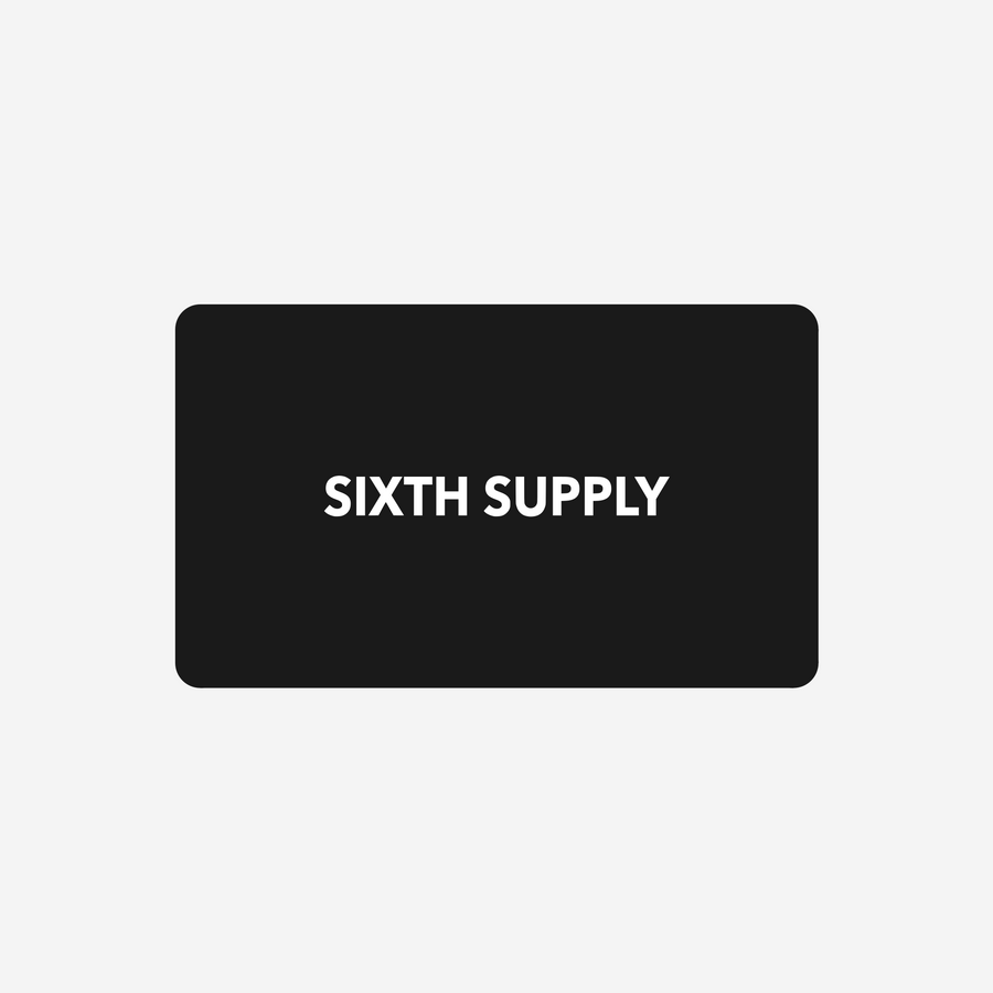 Sixth Supply Gift Card